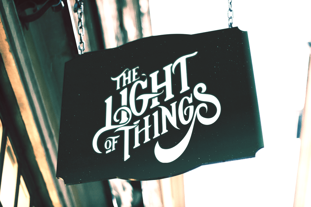 The Light of Things signage